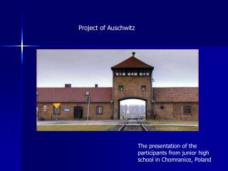 Project of Auschwitz