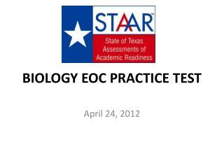 BIOLOGY EOC PRACTICE TEST
