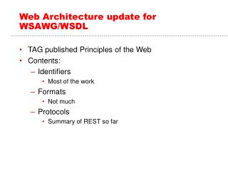 Web Architecture update for WSAWG/WSDL