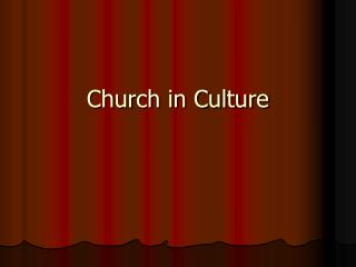 Church in Culture