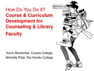 How Do You Do It?  Course & Curriculum Development for Counseling & Library Faculty