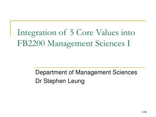 Integration of 5 Core Values into FB2200 Management Sciences I
