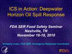 ICS in Action: Deepwater Horizon Oil Spill Response