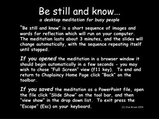 Be still and know… a desktop meditation for busy people