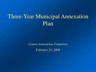 Three-Year Municipal Annexation Plan