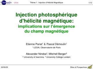 Injection photosphérique  d'hélicité magnétique: implications sur l'émergence  du champ magnétique