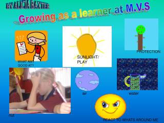 Growing as a learner at M.V.S