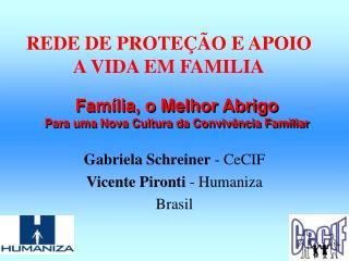 REDE DE PROTEÇÃO E APOIO A VIDA EM FAMILIA