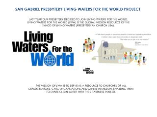 SAN GABRIEL PRESBYTERY LIVING WATERS FOR THE WORLD PROJECT