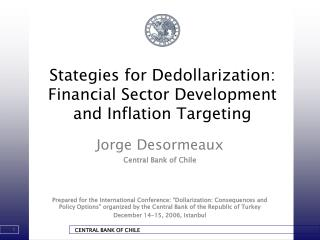 Stategies for Dedollarization: Financial Sector Development and Inflation Targeting