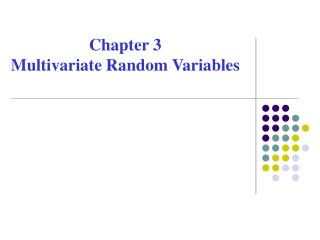 Chapter 3  Multivariate Random Variables