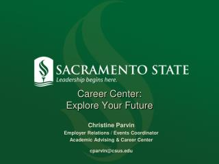 Career Center:   Explore Your Future