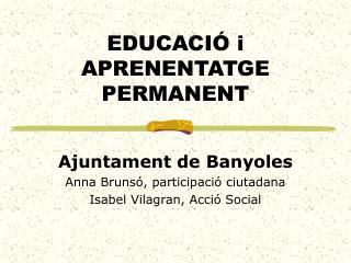 EDUCACIÓ i APRENENTATGE PERMANENT