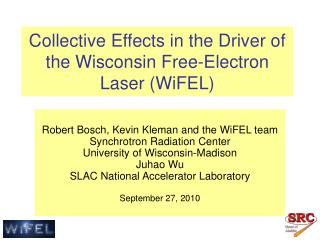 Collective Effects in the Driver of the Wisconsin Free-Electron Laser (WiFEL)