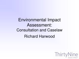 Environmental Impact Assessment: Consultation and Caselaw