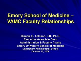 Emory School of Medicine � VAMC Faculty Relationships