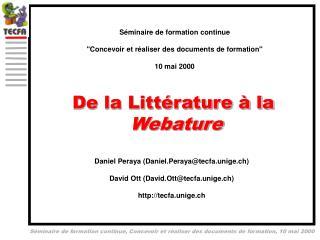 De la Littérature à la  Webature