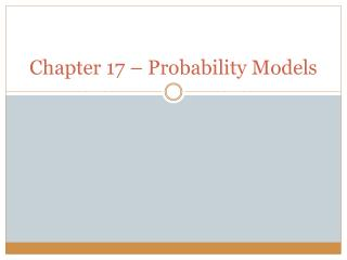 Chapter 17 – Probability Models
