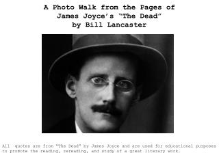 "A Photo Walk from the Pages of James Joyce's ""The Dead"" by Bill Lancaster"