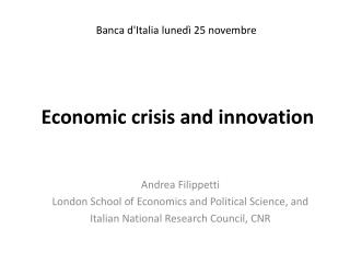 Economic crisis and innovation