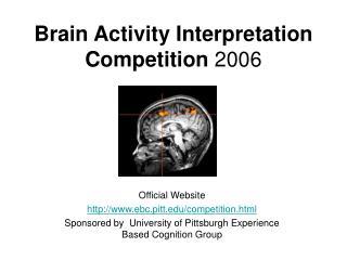 Brain Activity Interpretation Competition  2006