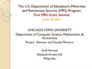 CHICAGO STATE UNIVERSITY Department of Computer Science, Mathematics, & Economics,