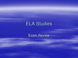 ELA Studies