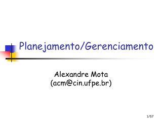 Planejamento/Gerenciamento