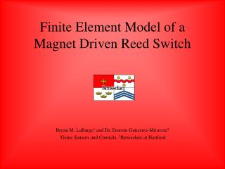Finite Element Model of a Magnet Driven Reed Switch