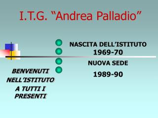 "I.T.G. ""Andrea Palladio"""
