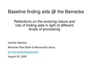 Baseline finding aids @ the Beinecke