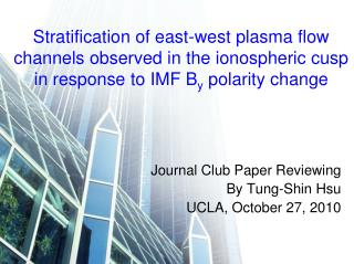 Journal Club Paper Reviewing By Tung-Shin Hsu UCLA, October 27, 2010