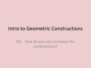 Intro to Geometric Constructions