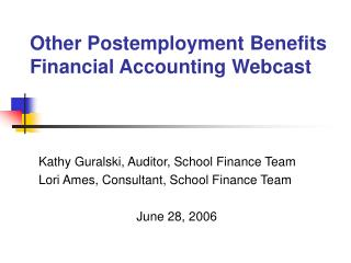 Other Postemployment Benefits Financial Accounting Webcast