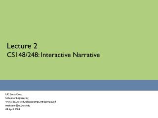 Lecture 2 CS148/248: Interactive Narrative