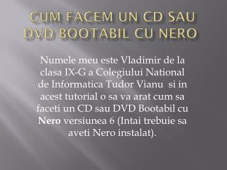 Cum  facem  un CD  sau  DVD  bootabil  cu Nero