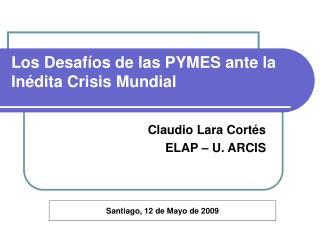 Los Desafíos de las PYMES ante la Inédita Crisis Mundial