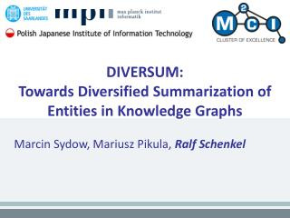 DIVERSUM: Towards Diversified Summarization of Entities in Knowledge Graphs