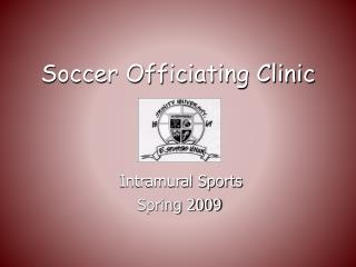 Soccer Officiating Clinic