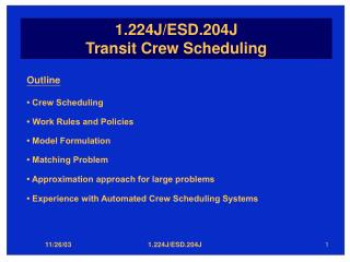 1.224J/ESD.204J Transit Crew Scheduling