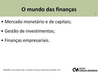 O mundo das finanças