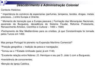 Descobrimento e Administra��o Colonial Contexto Hist�rico: