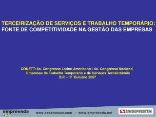 TERCEIRIZA��O DE SERVI�OS E TRABALHO TEMPOR�RIO: FONTE DE COMPETITIVIDADE NA GEST�O DAS EMPRESAS