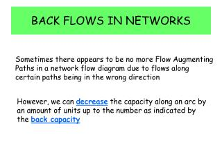 BACK FLOWS IN NETWORKS