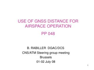 B. RABILLER  DGAC/DCS CNS/ATM Steering group meeting Brussels  01-02 July 08