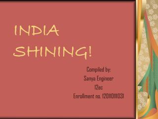 INDIA SHINING!