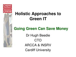 Holistic Approaches to Green IT