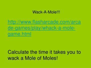 Wack-A-Mole!!!