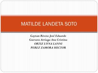 MATILDE LANDETA SOTO