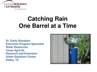 Catching Rain One Barrel at a Time